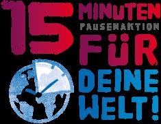15 Minuten Pausenaktion für Deine Welt!